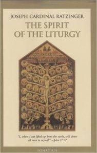 Art and Liturgy –Spirit of the Liturgy Ratzinger Benedict